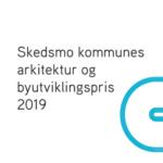 Skedsmo kommunes arkitektur og byutviklingspris 2019